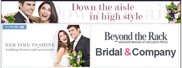Beyond The Rack A Flash S Site Based In Canada But Also States Is Going Bridal Website Started Ing From Selection Of Wedding